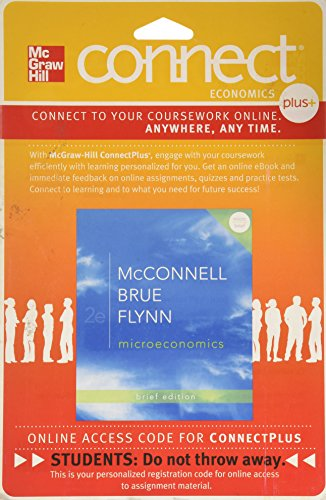 9780077416317: Connect Plus Economics with LearnSmart One Semester Access Card for Microeconomics Brief Edition