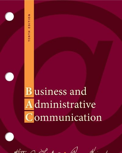 9780077419530: Business and Administrative Communication, 10th Edition