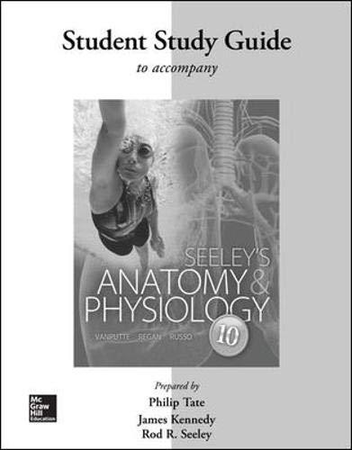 9780077421403: Seeley's Anatomy & Physiology