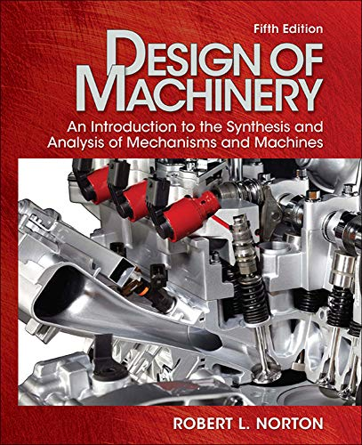9780077421717: Design of Machinery with Student Resource DVD (Mechanical Engineering)