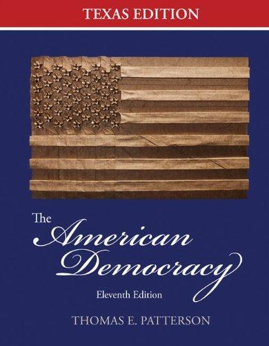 9780077424183: The American Democracy: Texas Edition