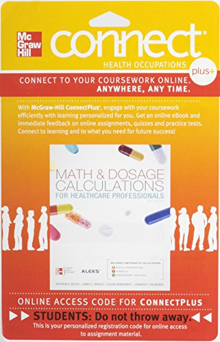 9780077426156: Connect Plus (Allied Health) 1 Semester Access Card for Math and Dosage Calculations