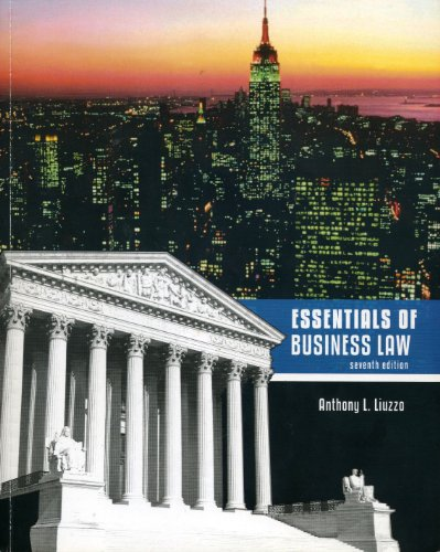 Essentials of Business Law: Anthony L. Liuzzo