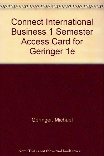 9780077428549: Connect International Business 1 Semester Access Card for Geringer 1e