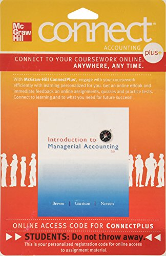 9780077429508: Connect Plus Accounting with LearnSmart 1 Semester Access Card for Introduction to Managerial Accounting