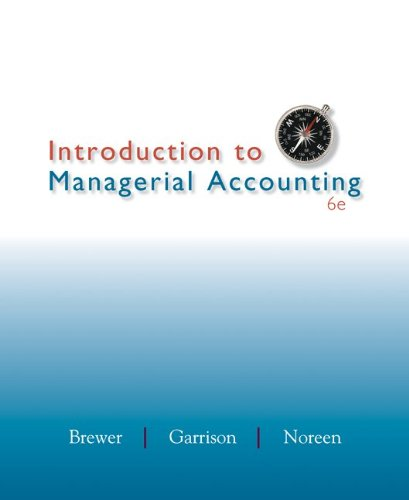 Loose-leaf Version for Introduction to Managerial Accounting: Brewer Professor, Peter