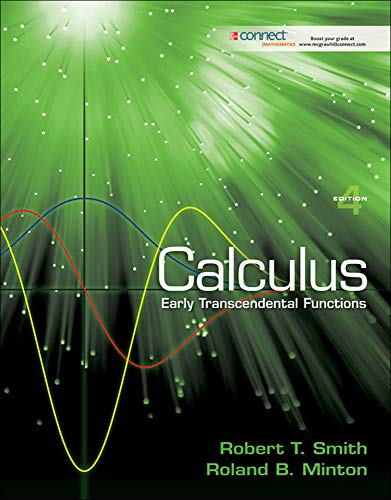 Loose Leaf Version for Calculus Early Transcendental Functions (9780077431396) by Robert T Smith Dean; Roland B Minton
