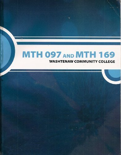 9780077435318: MTH 097 and MTH 169: Washtenaw Community College (Selected Material From Intermediate Algebra, Second Edition)