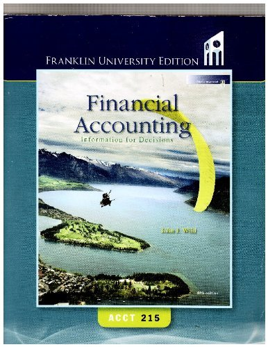 9780077436575: Financial Accounting Information for Decisions Acct 215 (Franklin University Editio)