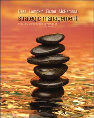 9780077439569: Strategic Management: Creating Competitive Advantages