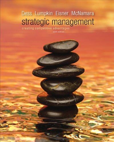 9780077439637: Loose-Leaf Strategic Management: Creating Competitive Advantages