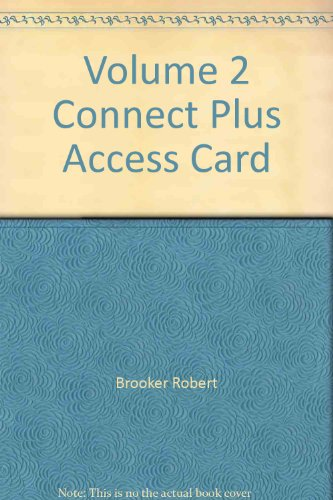 Volume 2 Connect Plus Access Card: Brooker, Robert; Widmaier,