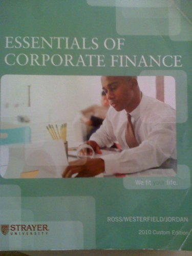 Essentials of Corporate Finance (Custom) (7): ross/westerfield/jordan