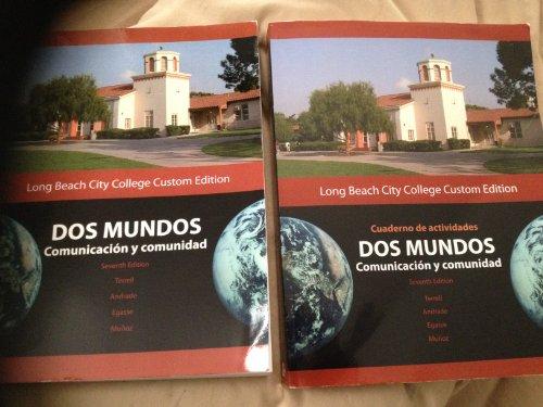 9780077444037: Dos Mundos Comunicacion y comunidad (Long Beach City College Custom Edition)