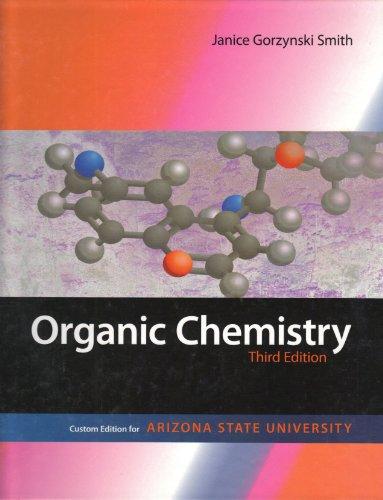 9780077447045: Organic Chemistry : Custom edition for Arizona State University