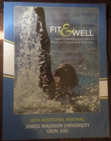 9780077448875: Fit & Well: Core Concepts and Labs in Physical Fitness and Wellness (Custom Edition for James Madison University | GKIN 100)
