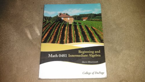 9780077450489: Math 0481 Beginning and Intermediate Algebra (College of Dupage Edition)