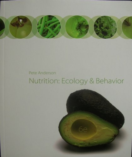 9780077451257: Nutrition : Ecology and Behavior