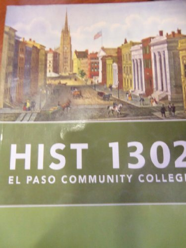 9780077452179: HIST 1302. El Paso Community College. from American History: A Survey Vol II 13th ED