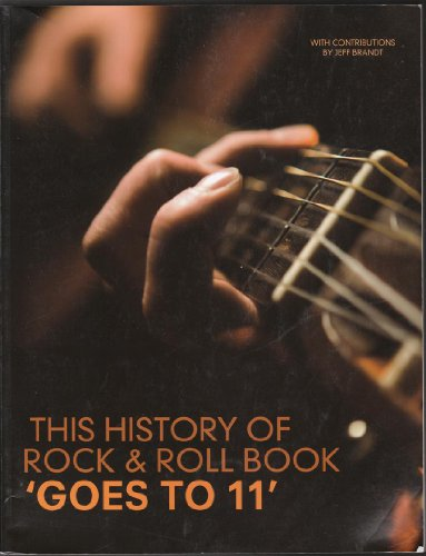 9780077452209: This History of Rock & Roll Book Goes to 11 (University of Montana Custom Edition)