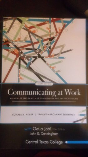 9780077452698: Communicating at Work: Principles and Practices for Business and the Professions