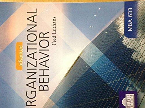 9780077453619: Advanced Organizational Behavior, 12th Edition (Organization Behavior)