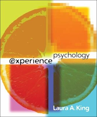9780077454807: Experience Psychology