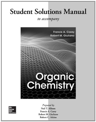 Solutions Manual for Organic Chemistry: Carey Dr., Francis