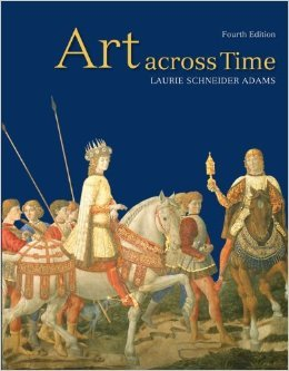 9780077459307: Art Across Time, 4th Ed. (Hardcover) By Laurie Adams