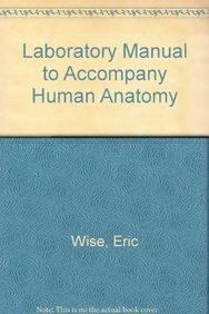 9780077460303: Loose Leaf Version of Laboratory Manual to accompany Saladin's Human Anatomy