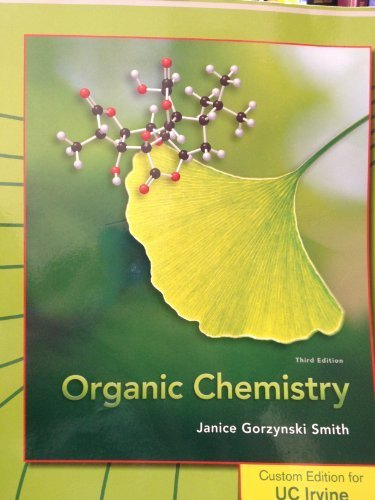 9780077460464: Organic Chemistry Custom Edition for UC Irvine Third Edition By Janice Gorzynski Smith