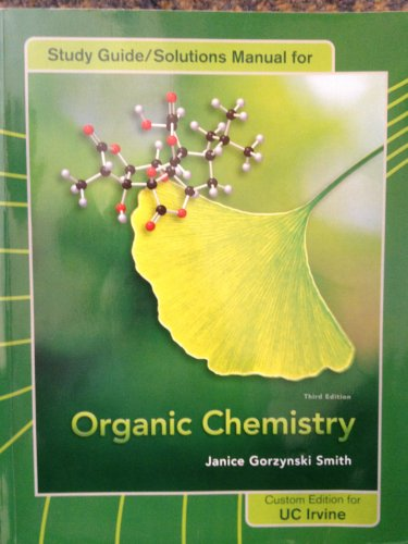 9780077460501: Study Guide/Solutions Manual for Organic Chemistry (Janice Gorzynski Smith (Third Edition) UC Irvine)