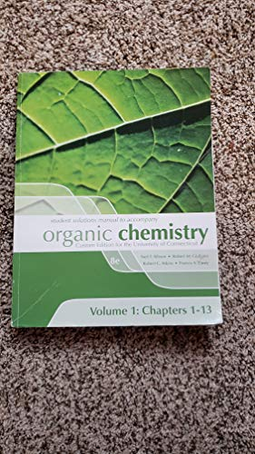 9780077460679: Student Solutions Manual to Accompany Organic Chemistry, Custom Edition for the University of Connecticut
