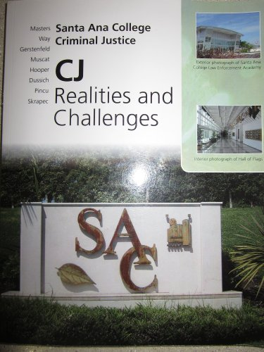 9780077461225: CJ Realities and Challenges (Santa Ana College Criminal Justice)