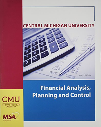 9780077461843: Financial Analysis Planning and Control (Central Michigan University MSA 602)