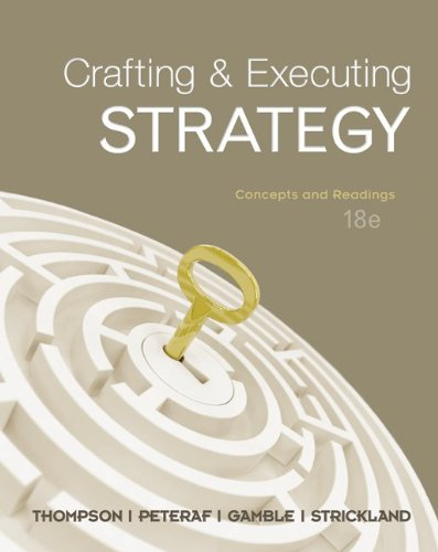 Loose-Leaf Crafting & Executing Strategy: Concepts and: Thompson, Arthur; Peteraf,