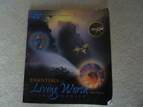 Essentials of the Living World, 3rd Edition,: George Johnson