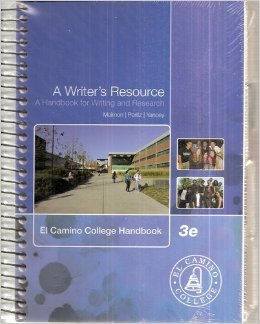 9780077466039 A Writers Resource Handbook For Writing And Research 3rd Edition El