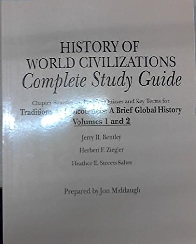 9780077467098: History of World Civilizations: Complete Study Guide [for Traditions and Encounters: A Brief Global History]