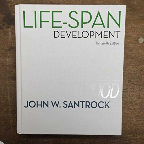 9780077468729: Life-Span Development
