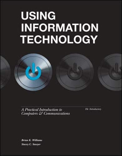 9780077470678: Using Information Technology 10e Introductory Edition