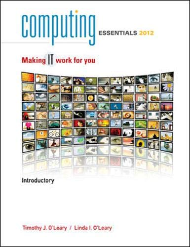 9780077470814: Computing Essentials, Introductory: Making IT Work for You