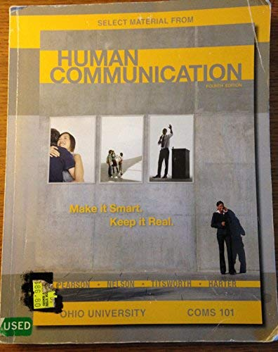 9780077471194: Select Material from Human Communication, 4e, COMS 101 Ohio University