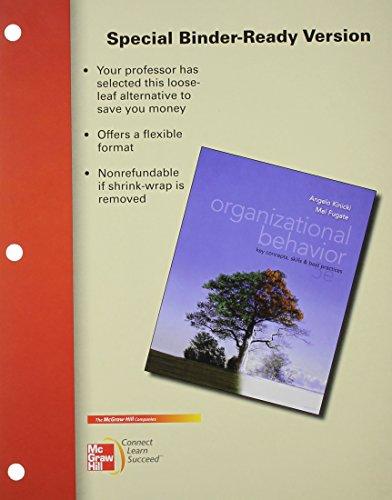 Loose-Leaf Organizational Behavior: Key Concepts, Skills &: Kinicki, Angelo; Fugate,