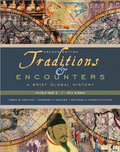 9780077472221: J. Bentley's, H. Ziegler's,H. S. Salter's Traditions & Encounters 2nd(second) edition (Traditions & Encounters: A Brief Global History, Volume I [Paperback])(2010)