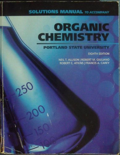 9780077473662: Organic Chemistry Eigth Edition (Solutions Manual to Accompany Organic Chemistry Eighth Edition Portland State University)
