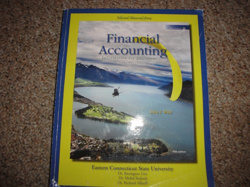 9780077474003: Financial Accounting: Information for Decisions (Selected Material From) [Eastern Connecticut State University]