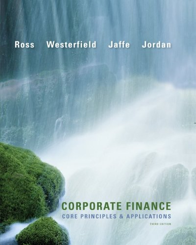 9780077474584: Corporate Finance Core Principles and Applications