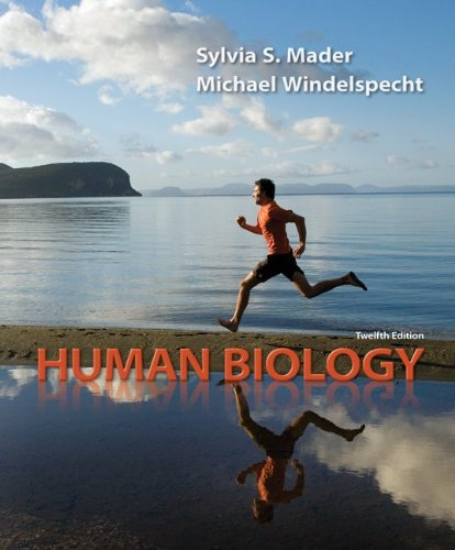 9780077474829: Human Biology with Connect Plus Access Card