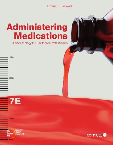 9780077474867: Administering Medications & Connect Plus